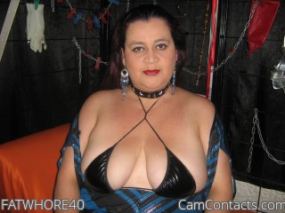 Start VIDEO CHAT with FATWHORE40