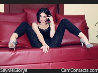 Webcam model SayMeGlorya from CamContacts