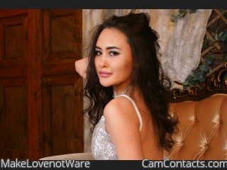 Webcam model MakeLovenotWare from CamContacts