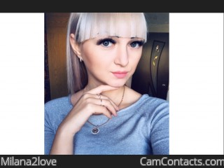 Webcam model Milana2love from CamContacts