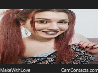 Webcam model MakeWithLove from CamContacts